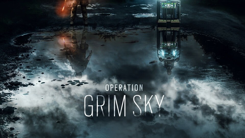 Rainbow Six: Siege - Operation Grim Sky